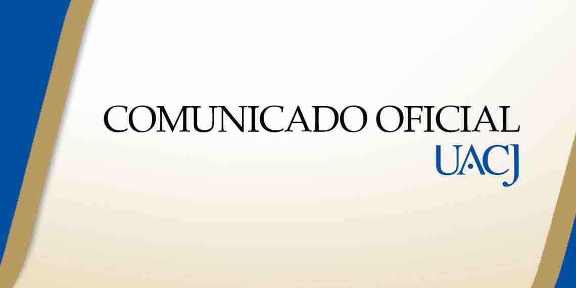 La UACJ extiende la suspensión de actividades presenciales hasta el 30 de abril