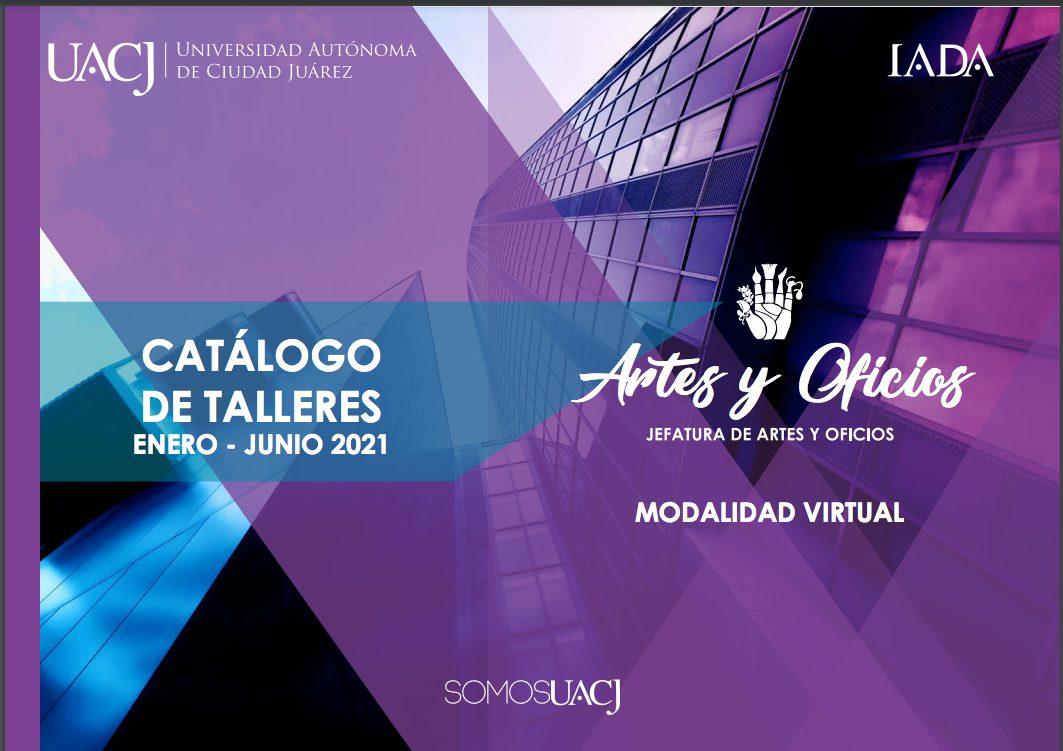 En febrero inician los cursos de Artes y Oficios de la UACJ